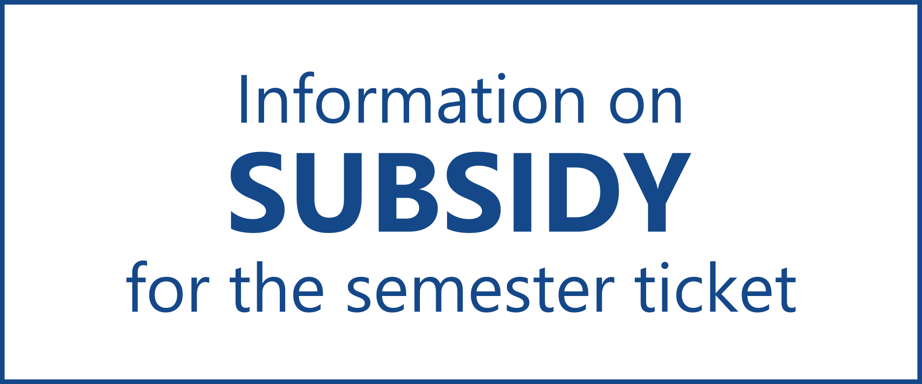 Information on subsidy for the semester ticket